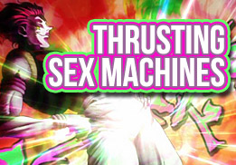 Thrusting Sex Machines